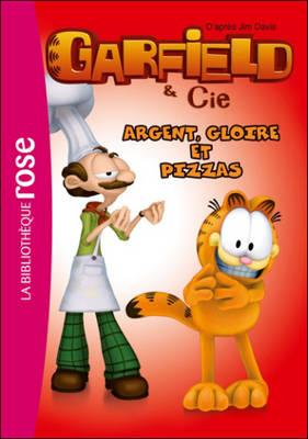 Garfield: Argent, Gloire ET Pizzas (Paperback)
