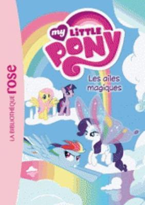My Little Pony 7/Les ailes magiques (Paperback)