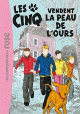 Les Cinq Vendent La Peau De L'ours (Paperback)