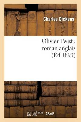 Olivier Twist: Roman Anglais - Litterature (Paperback)