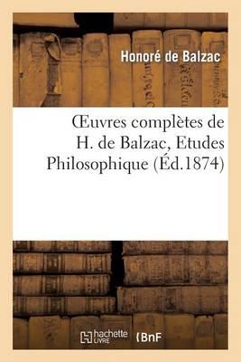 Oeuvres Compl�tes de H. de Balzac. Etudes Philosophiques Et Etudes Analytique. Catherine de M�dicis - Litterature (Paperback)