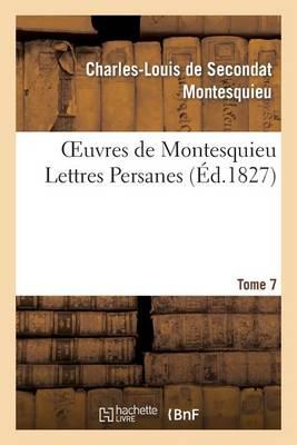 Oeuvres de Montesquieu. T7 Lettres Persanes - Litterature (Paperback)