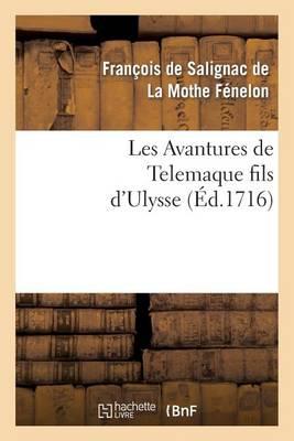 Les Avantures de Telemaque Fils d'Ulysse. Tome 1 - Litterature (Paperback)