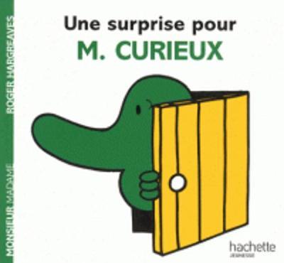 Collection Monsieur Madame (Mr Men & Little Miss): Une Surprise Pour M. Curieux (Paperback)