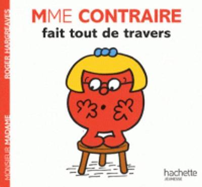 Collection Monsieur Madame (Mr Men & Little Miss): Mme Contraire Fait Tout De Travers (Paperback)