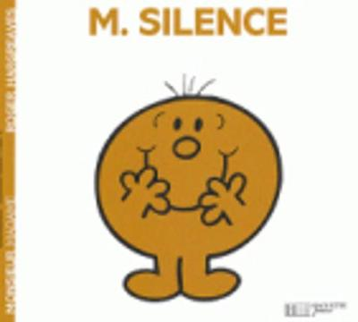 Collection Monsieur Madame (Mr Men & Little Miss): M. Silence (Paperback)