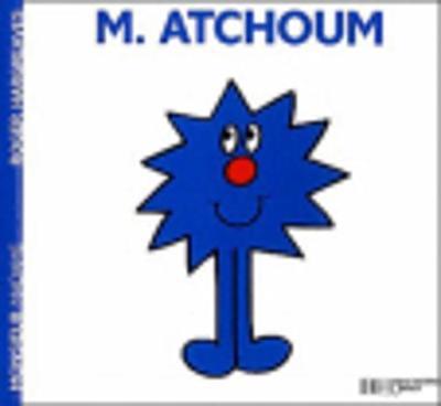 Collection Monsieur Madame (Mr Men & Little Miss): M. Atchoum (Paperback)