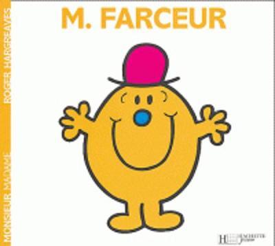 Collection Monsieur Madame (Mr Men & Little Miss): Monsieur Farceur (Paperback)