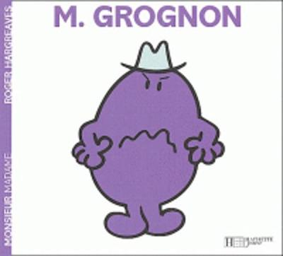Collection Monsieur Madame (Mr Men & Little Miss): Monsieur Grognon (Paperback)