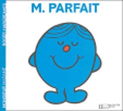 Collection Monsieur Madame (Mr Men & Little Miss): M. Parfait (Paperback)