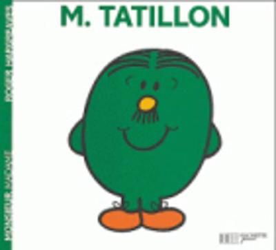 Collection Monsieur Madame (Mr Men & Little Miss): M. Tatillon (Paperback)