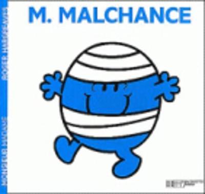 Collection Monsieur Madame (Mr Men & Little Miss): M. Malchance (Paperback)