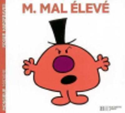 Collection Monsieur Madame (Mr Men & Little Miss): M. Mal-eleve (Paperback)