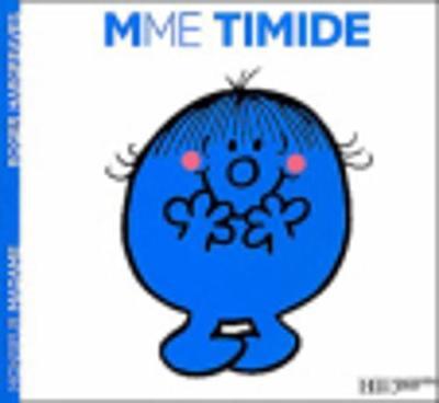 Collection Monsieur Madame (Mr Men & Little Miss): Mme Timide (Paperback)
