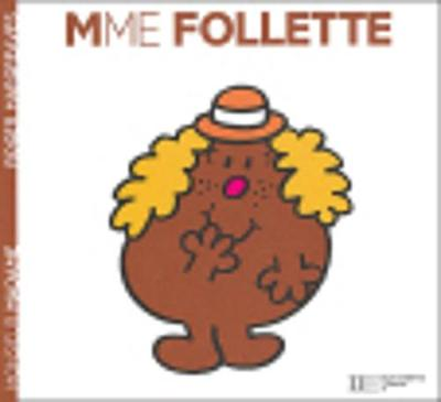 Collection Monsieur Madame (Mr Men & Little Miss): Mme Follette (Paperback)