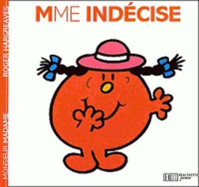 Collection Monsieur Madame (Mr Men & Little Miss): Mme Indecise (Paperback)