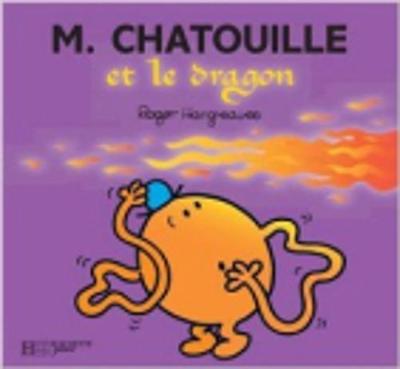 Collection Monsieur Madame (Mr Men & Little Miss): M. Chateouille et le dragon (Paperback)