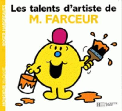 Collection Monsieur Madame (Mr Men & Little Miss): Les Talents D'artistes De Monsieur Farceur (Paperback)