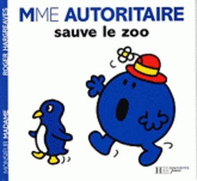 Collection Monsieur Madame (Mr Men & Little Miss): Madame Autoritaire sauve le z (Paperback)