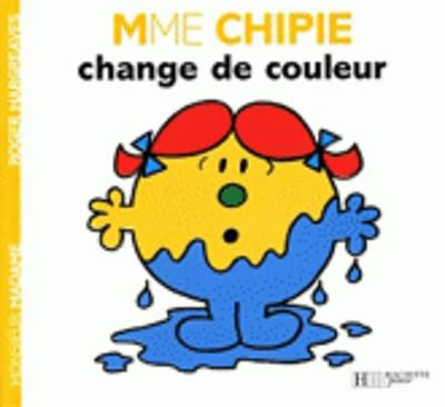 Collection Monsieur Madame (Mr Men & Little Miss): Madame Chipie Change De Couleur (Paperback)