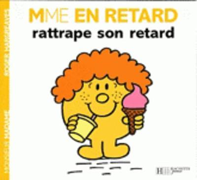 Collection Monsieur Madame (Mr Men & Little Miss): Madame en retard rattrape son (Paperback)
