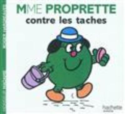 Collection Monsieur Madame (Mr Men & Little Miss): Mme Proprette contre les tach (Paperback)