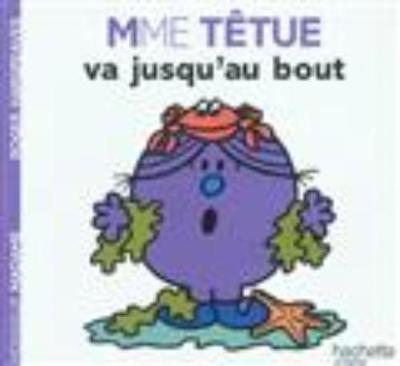 Collection Monsieur Madame (Mr Men & Little Miss): Mme Tetue va jusqu'au bout (Paperback)