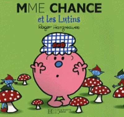 Collection Monsieur Madame (Mr Men & Little Miss): Mme Chance et les lutins (Paperback)