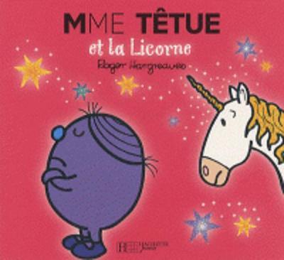 Collection Monsieur Madame (Mr Men & Little Miss): Mme Tetue et la licorne (Paperback)