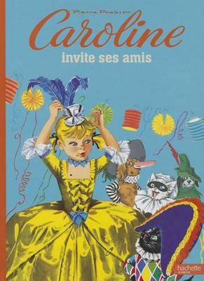Caroline Invite Ses Amis (Paperback)