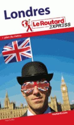 Guides du Routard Etranger: Routard express: Londres (depliant) (Paperback)