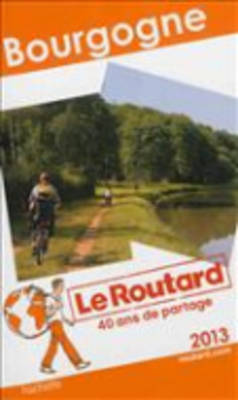 Guide Du Routard France: Guide Routard Bourgogne (Paperback)