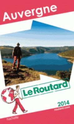 Guide Du Routard France: Auvergne (Paperback)
