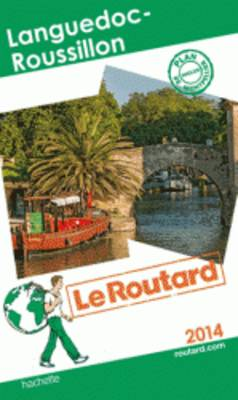 Guide Du Routard France: Languedoc Roussillon (Paperback)