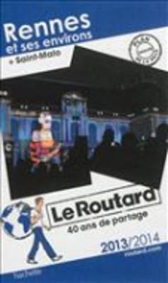 Guide Du Routard France: Guide Routard Rennes Et Ses Environs (+Saint Malo) (Paperback)