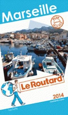 Guide Du Routard France: Marseille (Paperback)