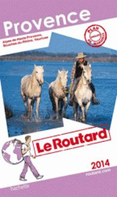 Guide Du Routard France: Guide Du Routard Provence (Paperback)