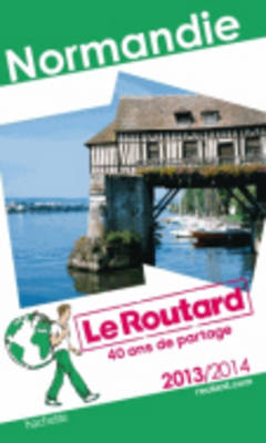 Guide Du Routard France: Guide Du Routard Normandie (Paperback)