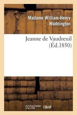 Jeanne de Vaudreuil - Litterature (Paperback)