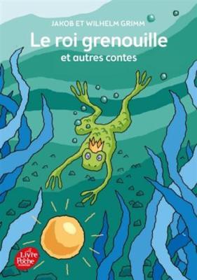 Le roi Grenouille et autres contes (Paperback)