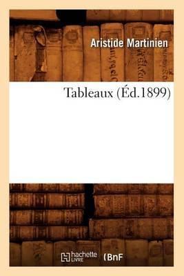 Tableaux (Ed.1899) - Histoire (Paperback)