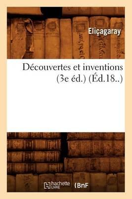 D�couvertes Et Inventions (3e �d.) (�d.18..) - Sciences (Paperback)