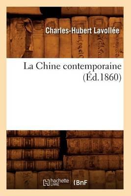 La Chine Contemporaine (�d.1860) - Histoire (Paperback)