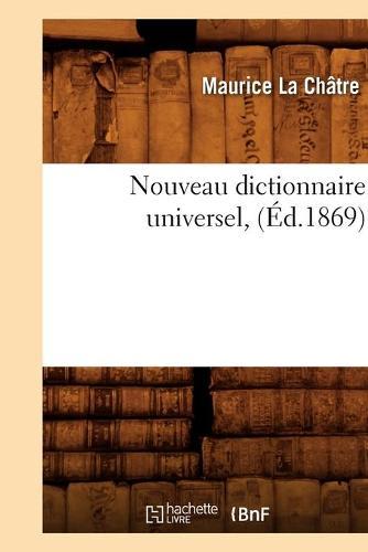 Nouveau Dictionnaire Universel, (Ed.1869) - Langues (Paperback)