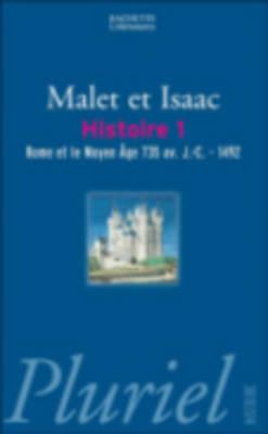 Histoire 1/Rome ET Le Moyen Age Av. J.C - 1492 (Paperback)