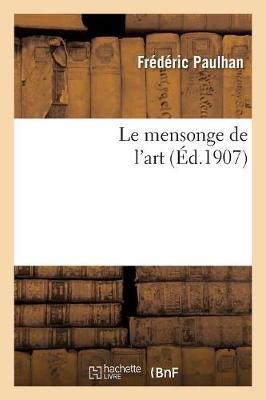 Le Mensonge de L Art - Philosophie (Paperback)