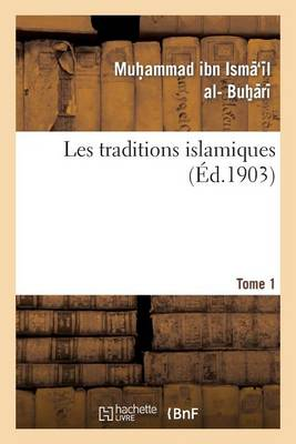 Les Traditions Islamiques. Tome 1 - Langues (Paperback)