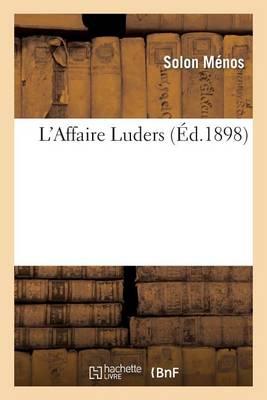 L Affaire Luders - Sciences (Paperback)