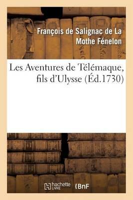 Les Aventures de Telemaque, Fils D'Ulysse - Litterature (Paperback)