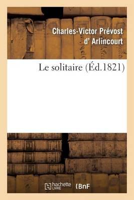 Le Solitaire - Litterature (Paperback)